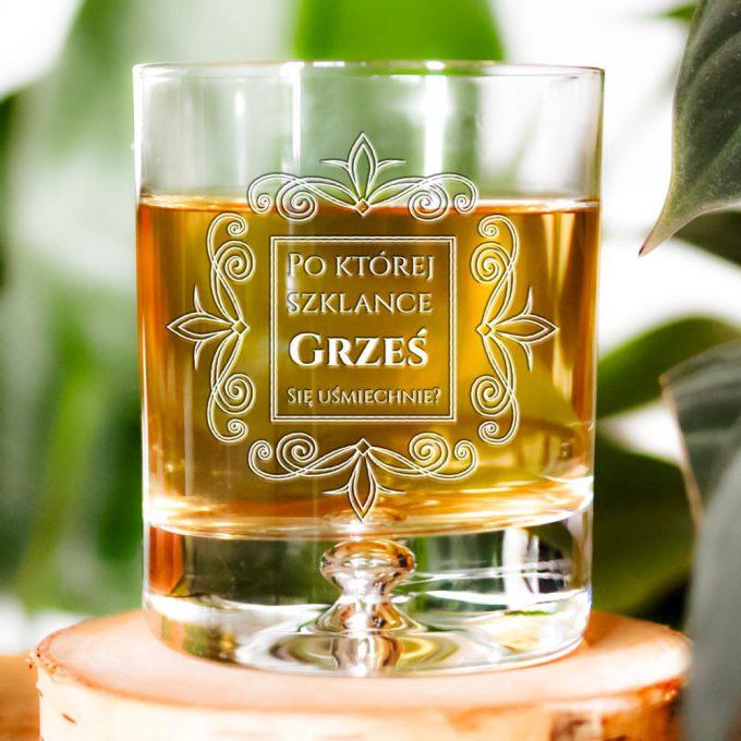 Personalizowana szklanka do whisky - Po której szklance się uśmiechniesz?